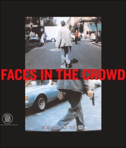 Faces in the Crowd: Picturing Modern Life from Manet to Today