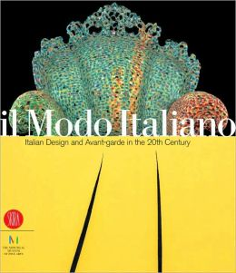 Il Modo Italiano: Italian Design and Avant-Garde in the 20th Century
