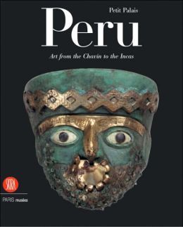 Peru: Art from the Chavin to the Incas