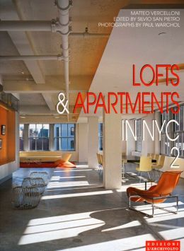 Lofts & Apartments in NYC 2: International Architecture & Interiors Series