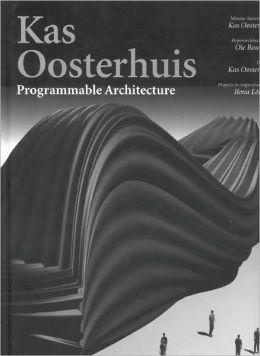 Kas Oosterhuis: Programmable Architecture
