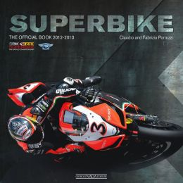 Superbike 2012/2013 The Official Book