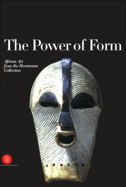 The Power of Form: African Art from the Horstmann Collection