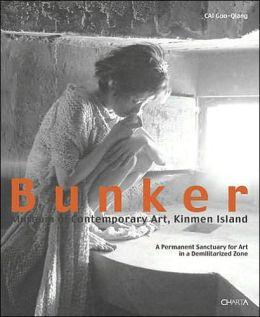 Bunker: Museum of Contemporary Art, Kinmen Island