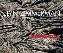 Elyn Zimmerman: Elemental: Works on Paper