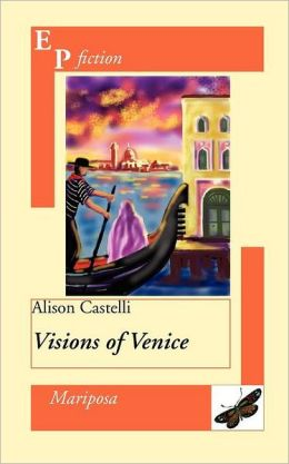Visions Of Venice