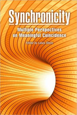 SYNCHRONICITY: MULTIPLE PERSPECTIVES ON MEANINGFUL