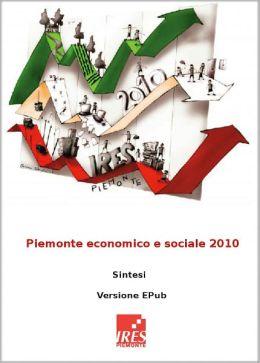 Relazione Socio-Economica e Territoriale del Piemonte 2010: E-RESET 2010