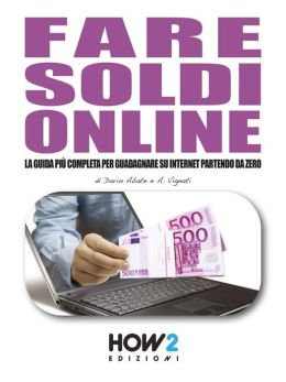 come fare soldi online gratis video