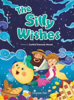 The Silly Wishes