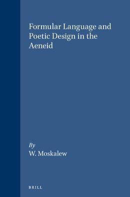 Formular Language and Poetic Design in the Aeneid