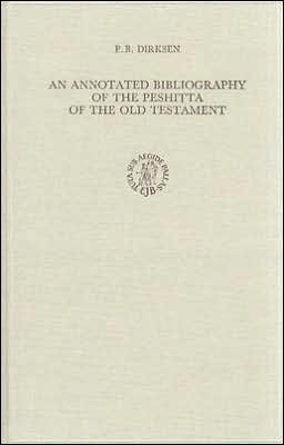 An Annotated Bibliography of the PeshitI?ta of the Old Testament