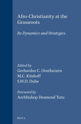 Afro-Christianity at the Grassroots: Its Dynamics and Strategies