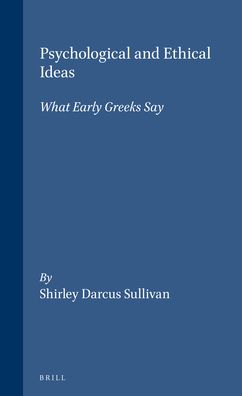 Psychological and Ethical Ideas: What Early Greeks Say