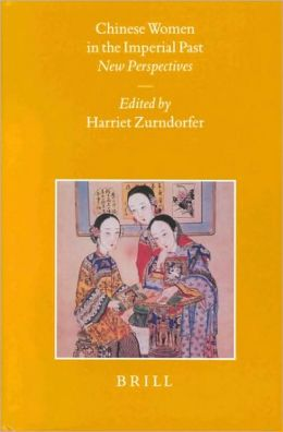 Chinese Women in the Imperial Past: New Perspectives