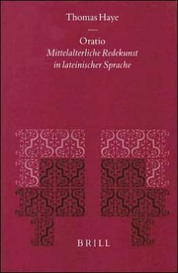 Oratio: Mittelalterliche Redekunst in lateinischer Sprache