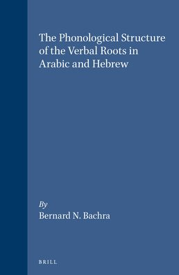 The Phonological Structure of the Verbal Roots in Arabic and Hebrew