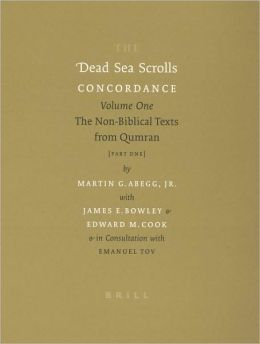 The Dead Sea Scrolls Concordance, Volume 1: The Non-Biblical Texts from Qumran