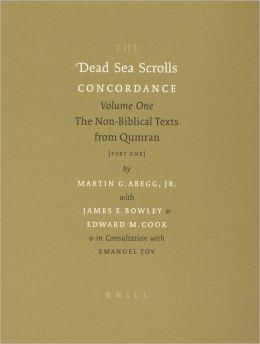 The Dead Sea Scrolls Concordance, Volume 1: The Non-Biblical Texts from Qumran