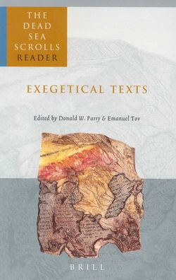 The Dead Sea Scrolls Reader, Volume 2 Exegetical Texts