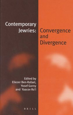 Contemporary Jewries: Convergence and Divergence