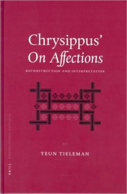 Chrysippus' On Affections: Reconstruction and Interpretation