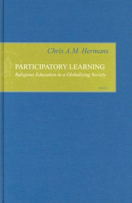Participatory Learning: Religious Education in a Globalizing Society