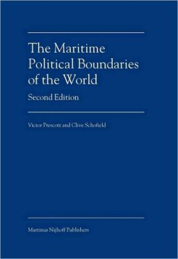 The Maritime Political Boundaries of the World: 2nd edition