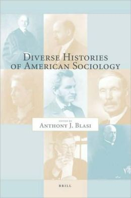 Diverse Histories of American Sociology