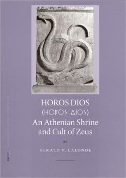 Horos Dios: An Athenian Shrine and Cult of Zeus