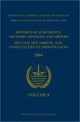 Reports of Judgments, Advisory Opinions and Orders / Recueil des arrets, avis consultatifs et ordonnances, Volume 8 (2004): (2004)