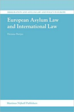 European Asylum Law and International Law