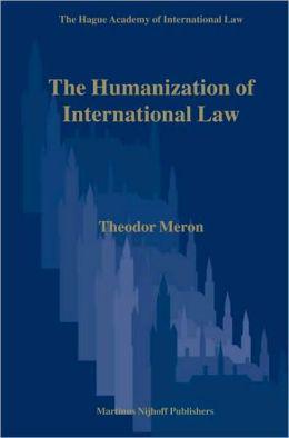 The Humanization of International Law