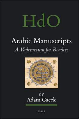 Arabic Manuscripts: A Vademecum for Readers