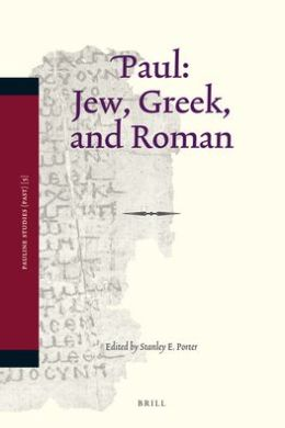 Paul: Jew, Greek, and Roman