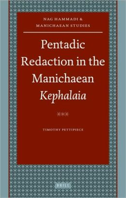 Pentadic Redaction in the Manichaean Kephalaia
