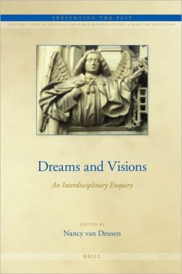 Dreams and Visions: An Interdisciplinary Enquiry