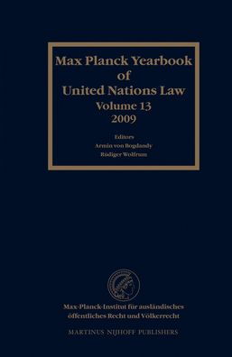 Max Planck Yearbook of United Nations Law, Volume 13 (2009)