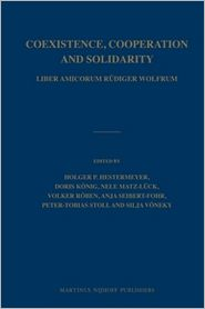 Coexistence, Cooperation and Solidarity (2 vol. set): Liber Amicorum R?diger Wolfrum