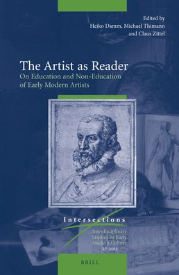 The Artist as Reader: On Education and Non-Education of Early Modern Artists