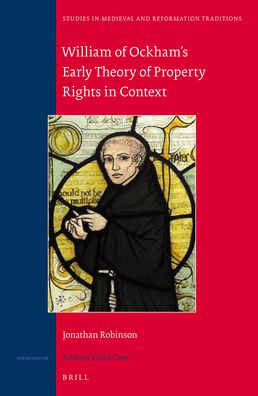 William of Ockham's Early Theory of Property Rights in Context