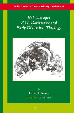 Kaleidoscope: F.M. Dostoevsky and the Early Dialectical Theology