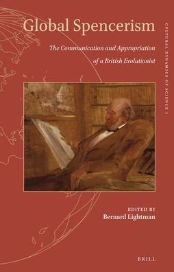 Global Spencerism: The Communication and Appropriation of a British Evolutionist