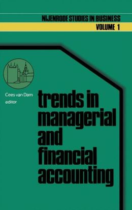 Trends in managerial and financial accounting: Income determination and financial reporting