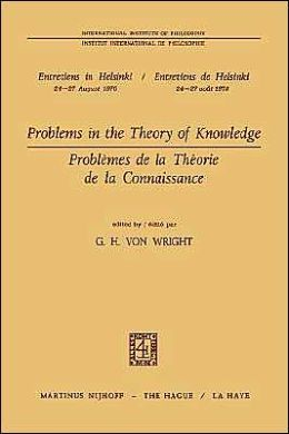 Problems in the Theory of Knowledge / Problèmes de la théorie de la connaissance