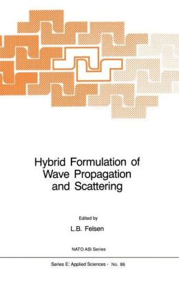 Hybrid Formulation of Wave Propagation and Scattering