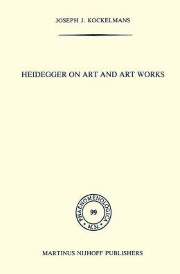 Heidegger on Art and Art Works