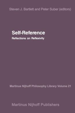 Self-Reference: Reflections on Reflexivity