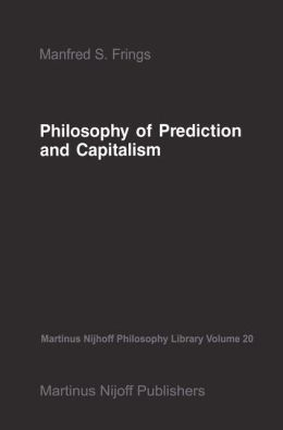 Philosophy of Prediction and Capitalism