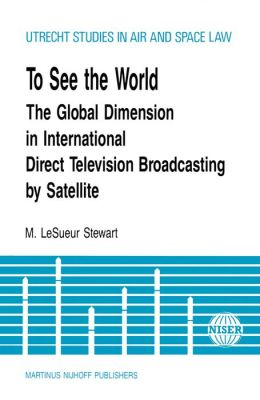 To See The World, Global Dimension In Intl Direct Tv Broadcasting